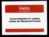 An investigation of naming within the historical present.