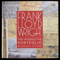 Frank Lloyd Wright : the interactive portfolio : rare removable treasures, hand-drawn sketches, original letters, and...
